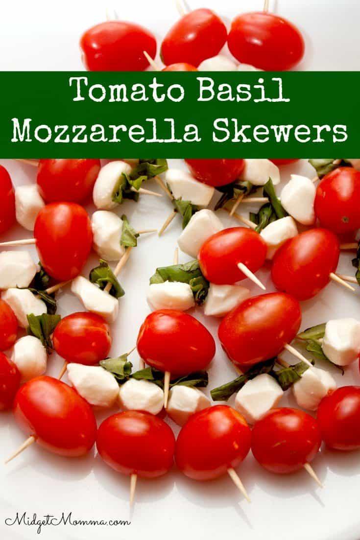 Easy Caprese Salad Skewers