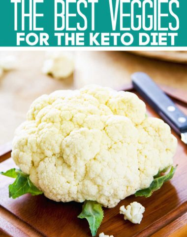 Best Veggies to Eat on the Keto Diet