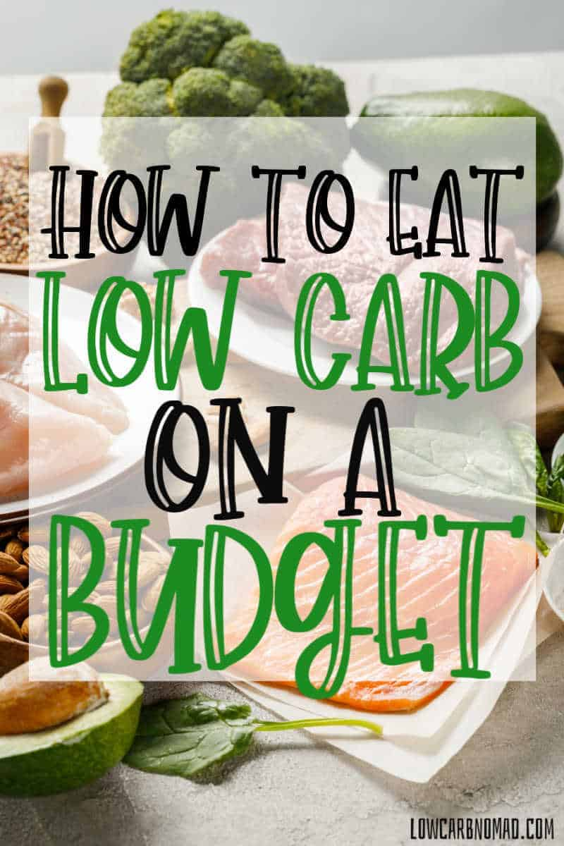How to Eat Low Carb on a Budget- Photo of foods that are low carb and how to get them on a budget.