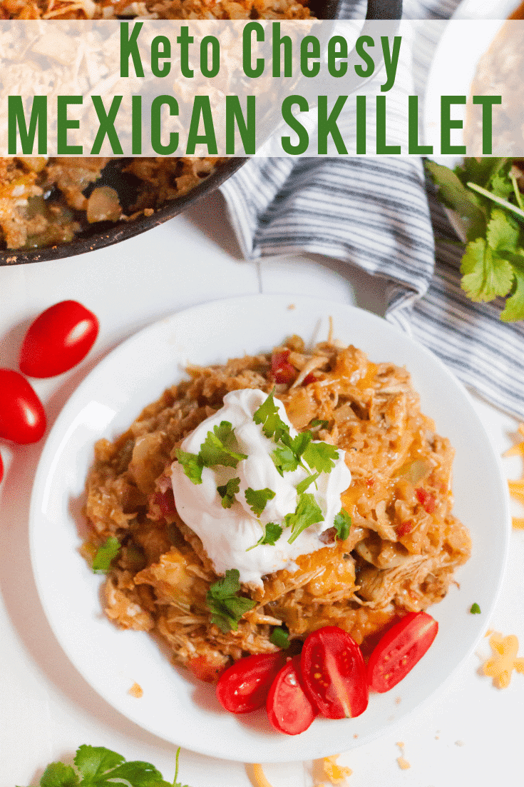 Keto Mexican Cheesy Chicken Skillet
