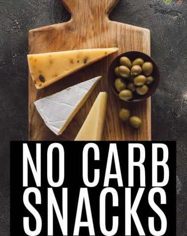 No Carb Snack Ideas