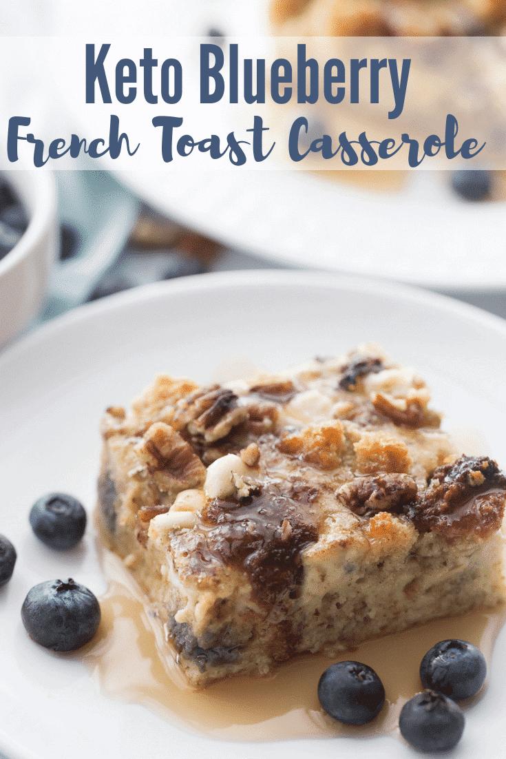 Keto Blueberry French Toast Casserole