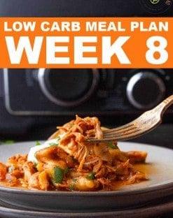 Low Carb Meal Plan Week 8