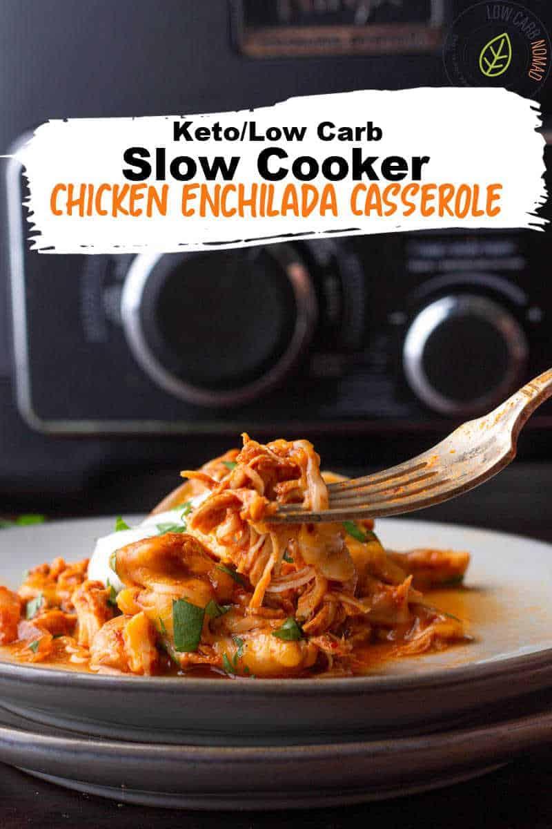 Low Carb Slow Cooker Chicken Enchilada Casserole recipe